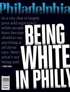 phillymagbeingwhiteinphilly